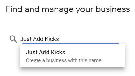 Entering your business name in Google My Buisness