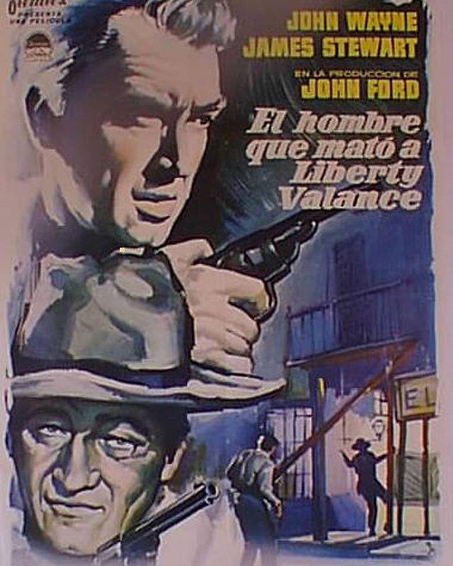 El hombre que mató a Liberty Valance (1962, John Ford)