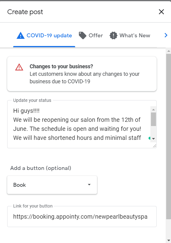 "A snapshot of ""Covid-19 Update"" section of the Google My Business Listing to create a post. The section consists of a status update where you can write a customized message to your customers about the reopening, a ""book"" button option and the link for the button."