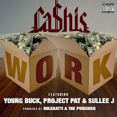 Work (feat. Young Buck, Project Pat & Sullee J)