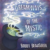 Dreamways of the Mystic - Volume 1