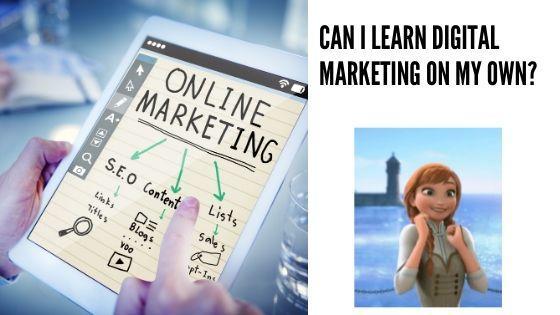 Self learn digital marketing Digital marketing self learning tips
