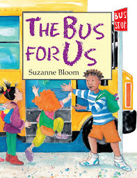 The Bus For Us: Bloom, Suzanne: 8601423356952: Amazon.com: Books