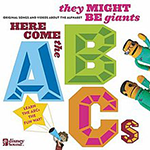 They Might Be Giants: Here Come the ABCs album cover
