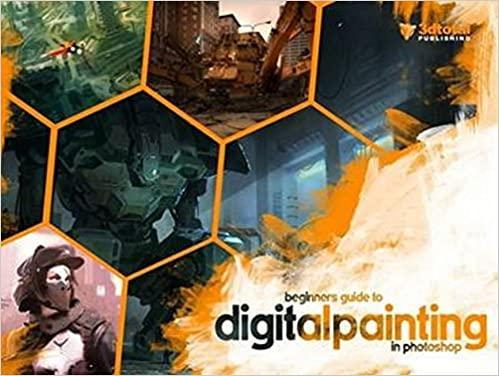 Beginner's Guide to Digital Painting in Photoshop: Aleksander ...