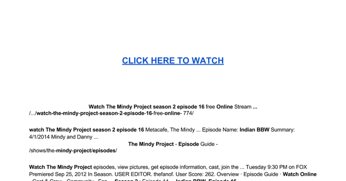 w a t c h the mindy project season 2 episode 16 o n l i n e indian