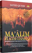 Ma'alim Fi Ath-Thariq: Petunjuk Jalan yang Menggetarkan Iman | RBI
