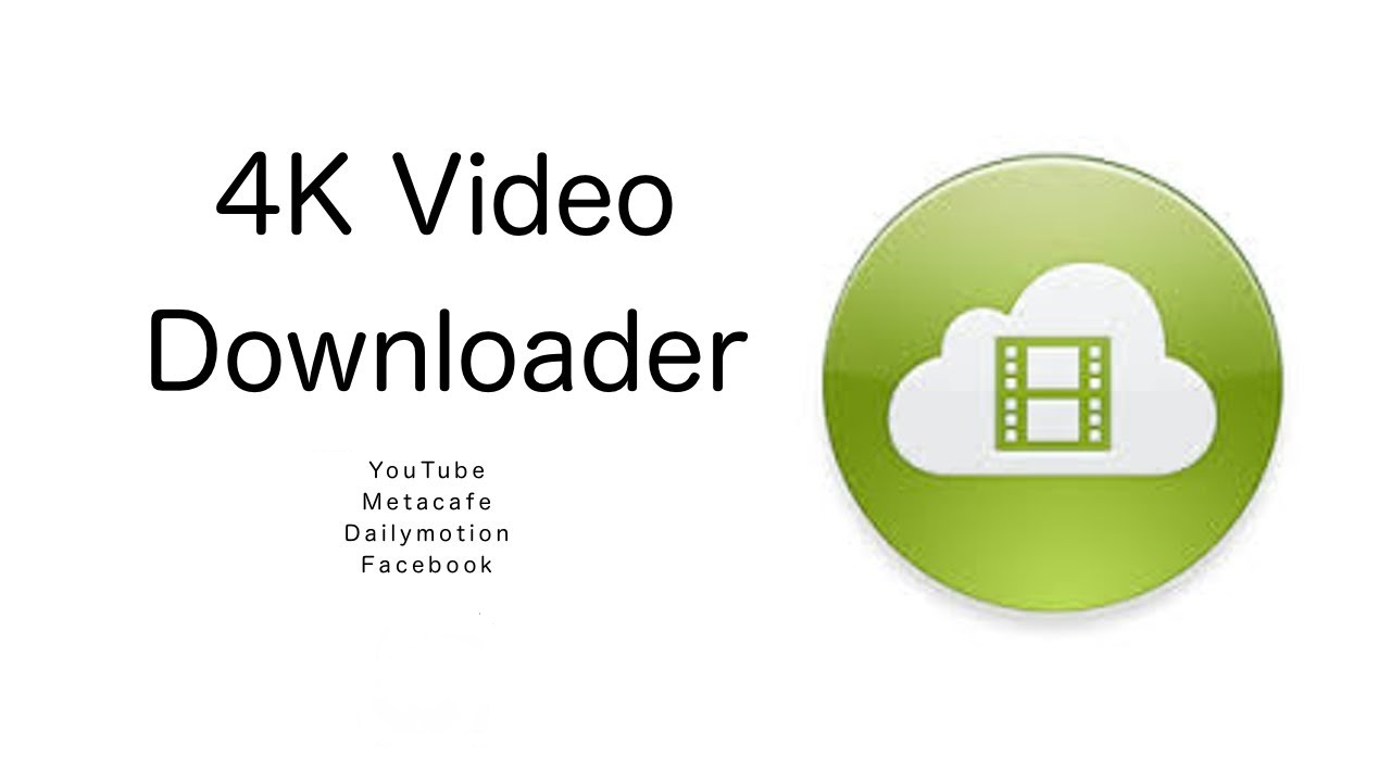 Phần mềm 4k Video Downloader