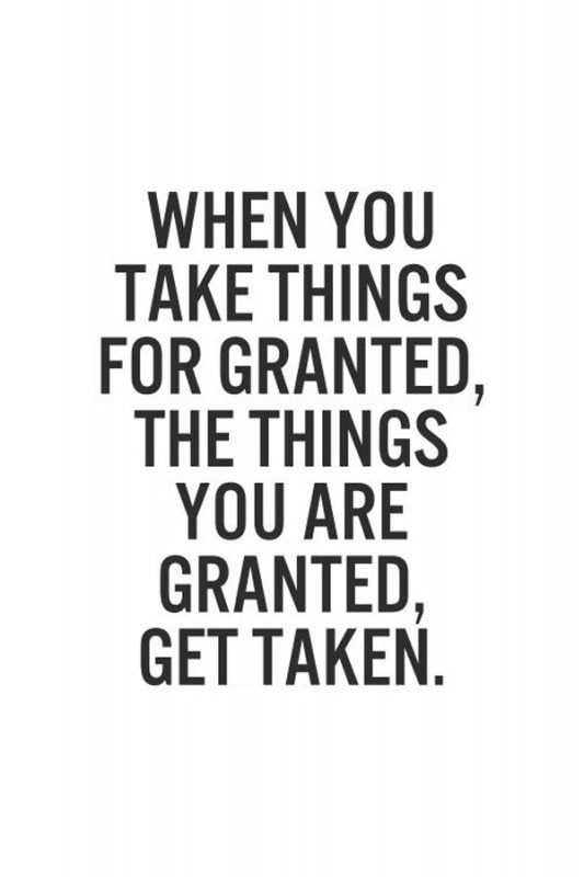 take-for-granted-quote-1-picture-quote-1.jpg