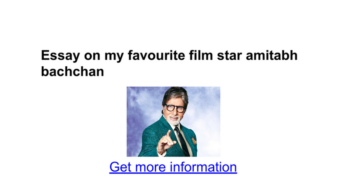 essay on my favourite film star amitabh bachchan google docs