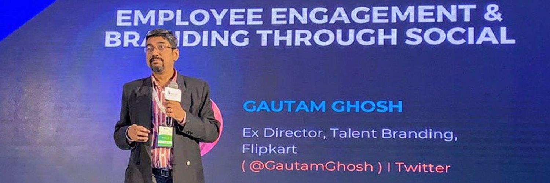 Gautam Ghosh   Employee Engagement & Branding Through Social