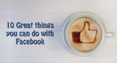 10 great things you can do with facebook