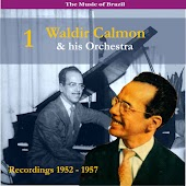 The Music of Brazil / Dancing With the Orchestra of Waldir Calmon, Vol. 1 / Recordings 1952-1957