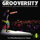 Grooversity Live in Taiwan! The Official Bootleg!