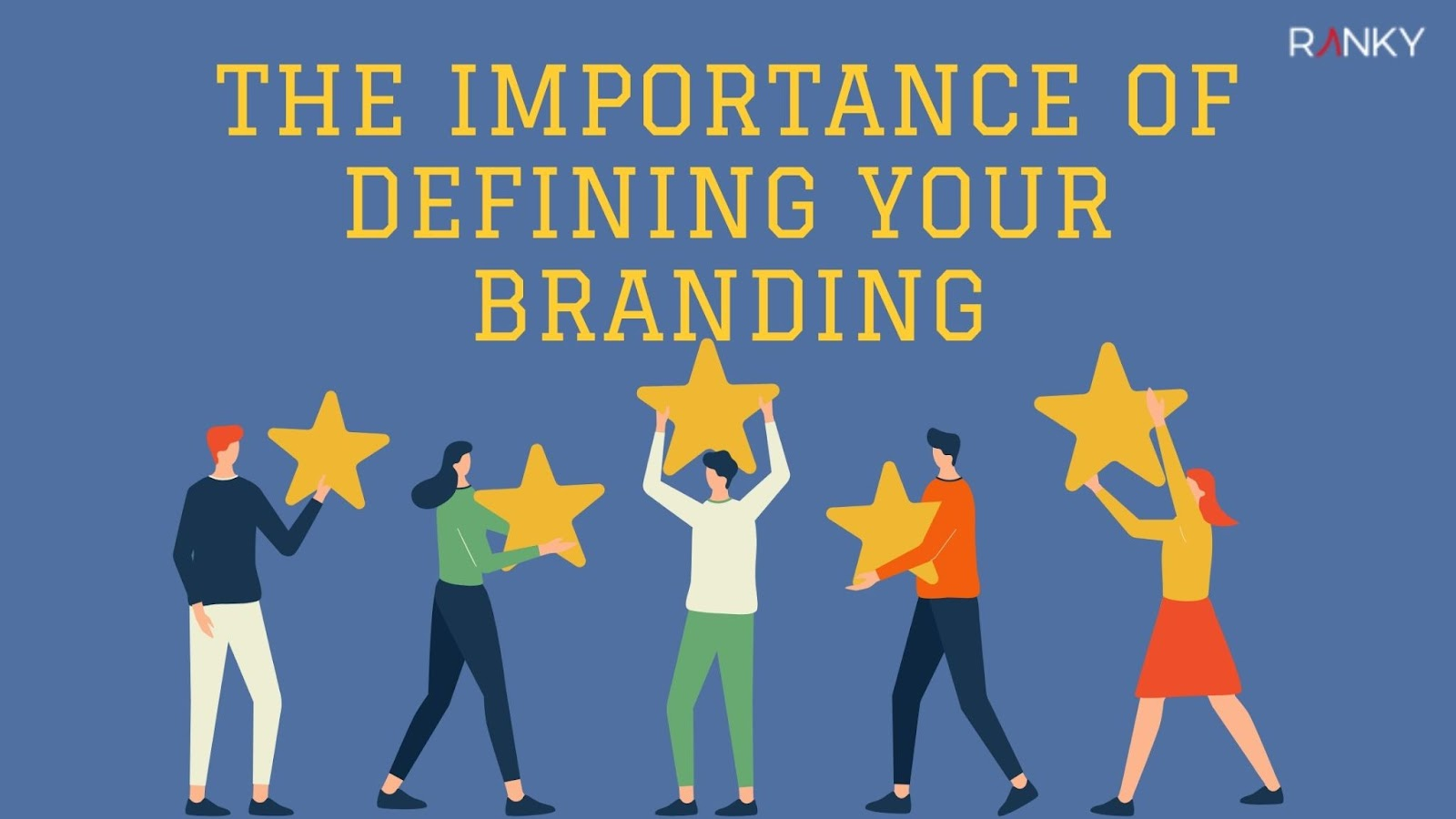 The Importance of Defining Your Branding