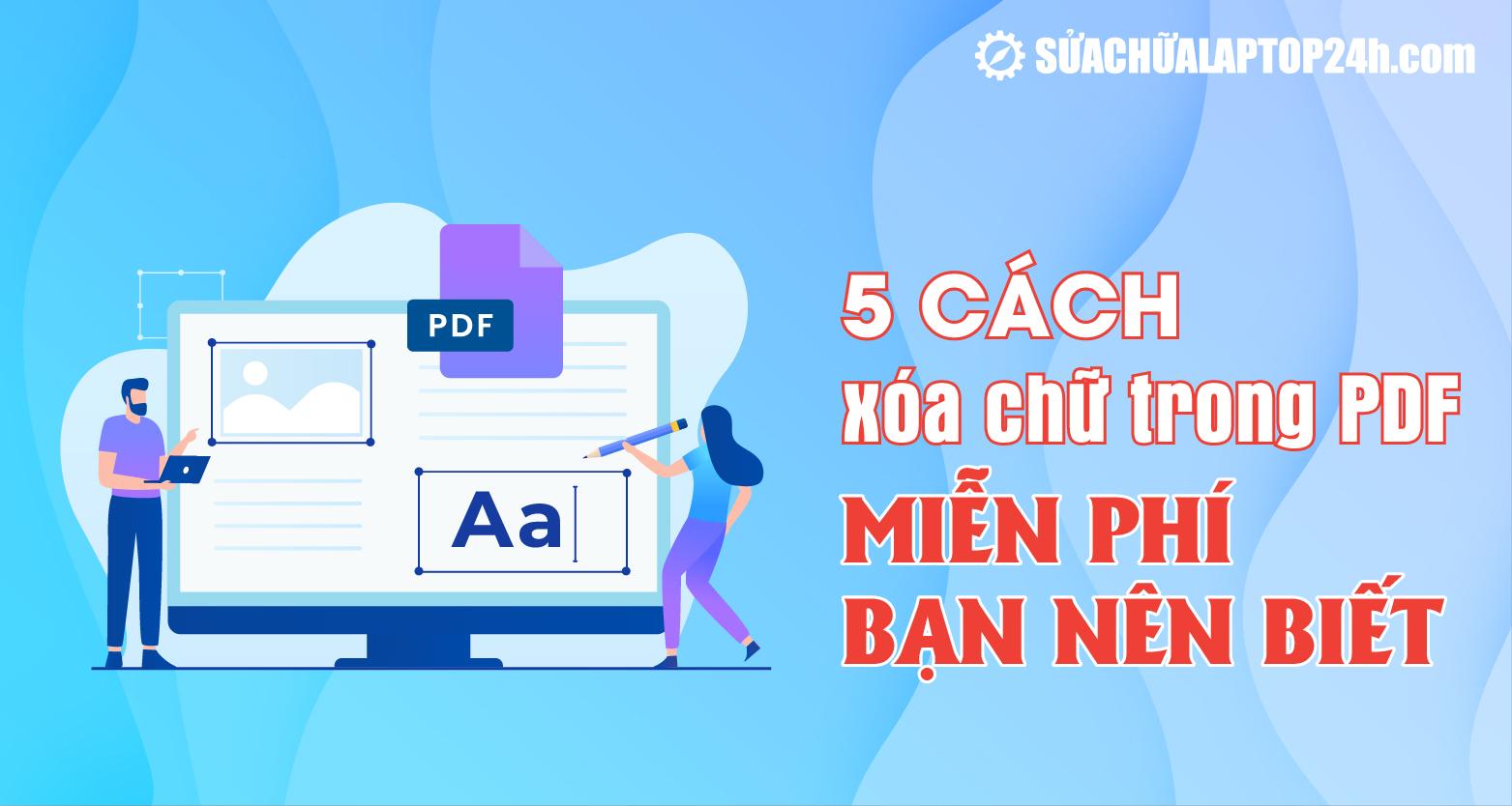 Cách xóa chữ trên PDF