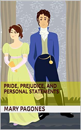 Pride, Prejudice, and Personal Statements by [Pagones, Mary]