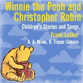 Winnie the Pooh and Christopher Robin - Children's Stories and Songs
