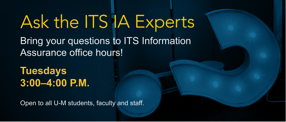 Graphic inviting students, faculty, and staff to attend office hours with information assurance experts.