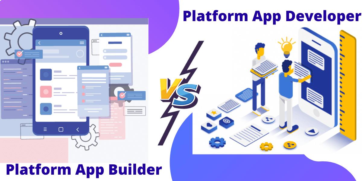 Platform App Builder Vs. Platform App Developer.png