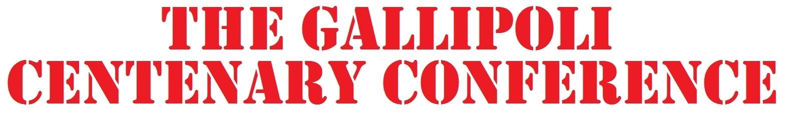 The Gallipoli Centenary Conference
