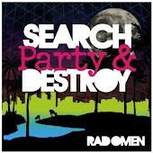 Search Party and Destroy