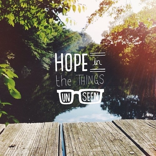 Image result for hope unsee scripture