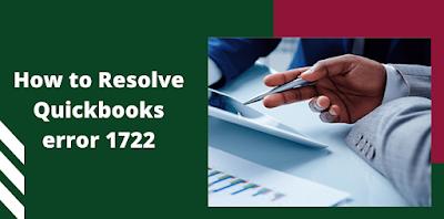 How to Resolve Quickbooks error 1722