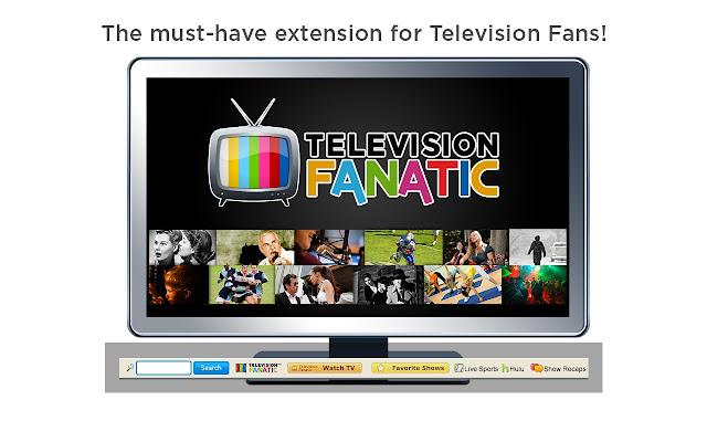 TelevisionFanatic chrome extension