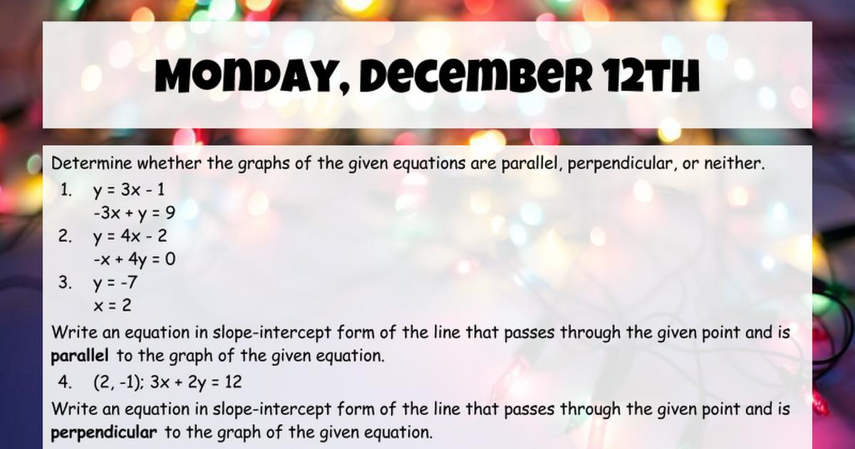 Monday Dec 12th Google Slides