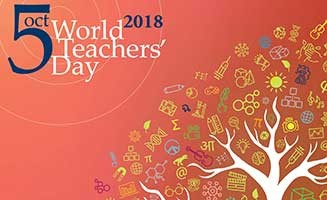 World Teachers' Day October 5, 2018 -Notes and Themes