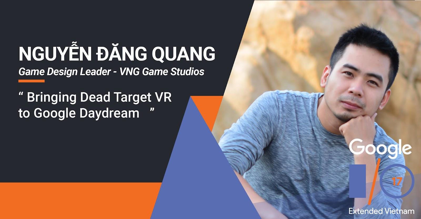 VNG Game Studios chia sẻ kinh nghiệm làm game VR tại Google IO Extended Vietnam 2017, lộ diện bản trải nghiệm Dead Target VR (4).jpg