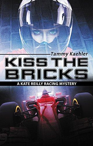 Kiss the Bricks (Kate Reilly Mysteries Book 5) by [Kaehler, Tammy]