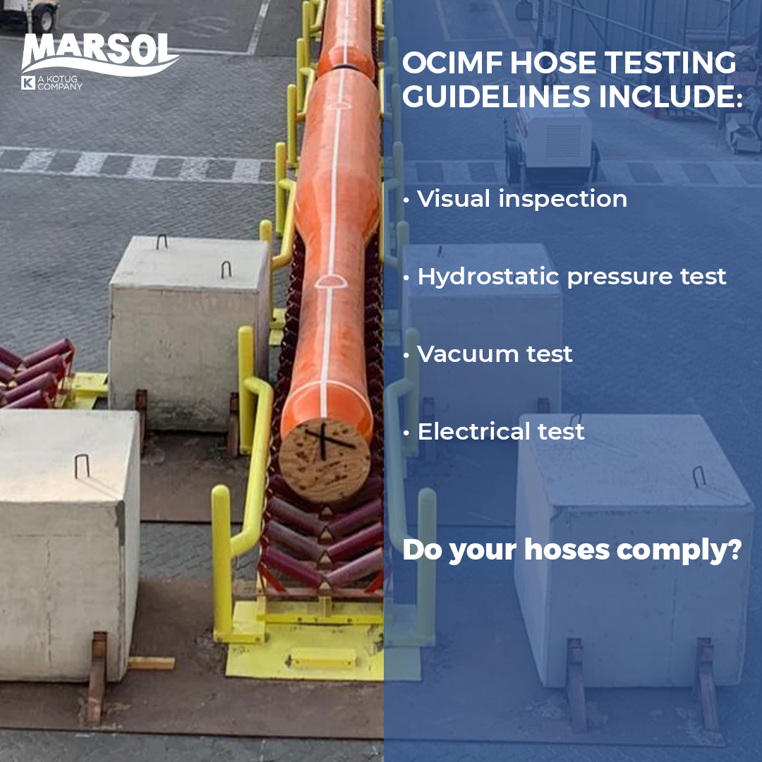 List of OCIMF guidelines for hose testing