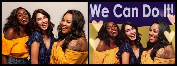 """antes e depois da foto de um grupo de amigas sendo que uma das fotos está com o fundo """"we can do it"""""""