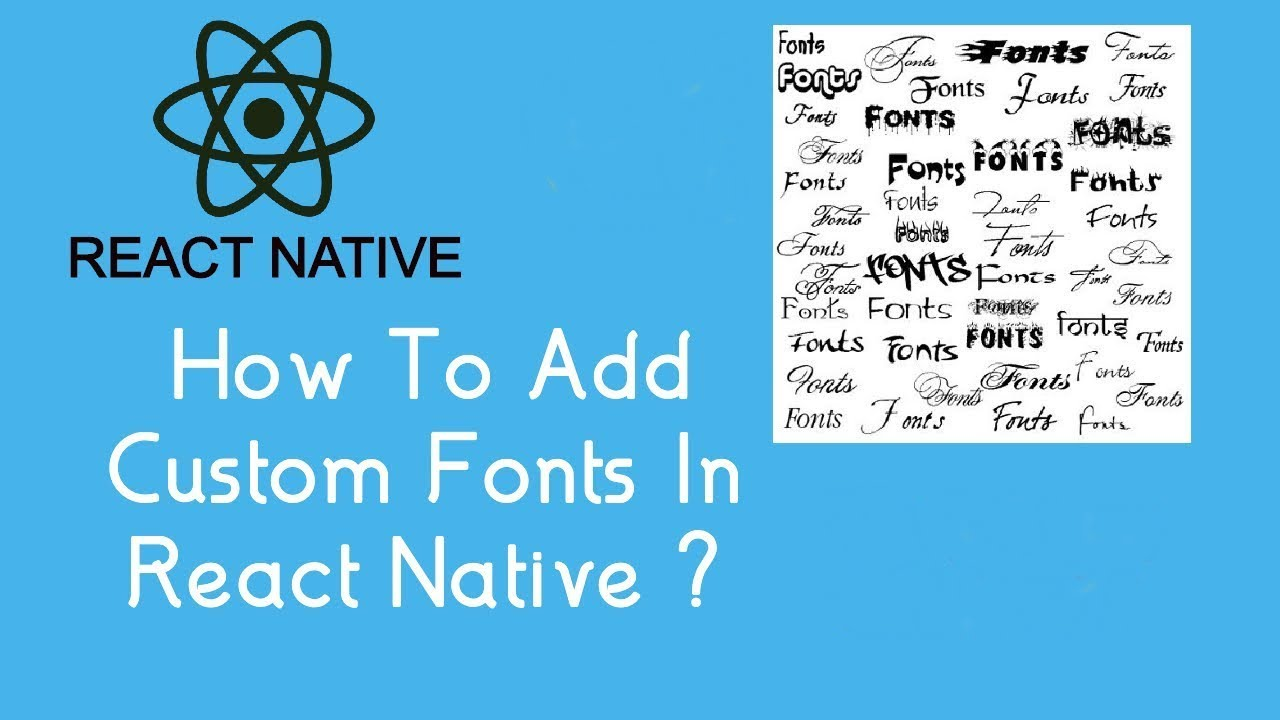 How to Add Custom Fonts in React Native