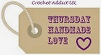 Crochet Addict UK Thursday Handmade Love