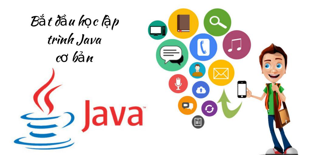 Bắt đầu học lập trình Java cơ bản