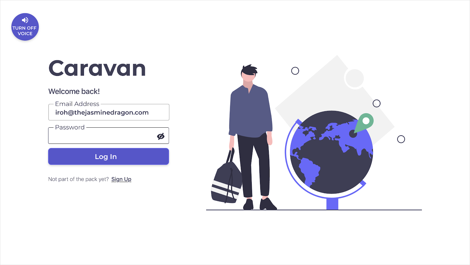 "A login page for the Caravan digital prototype. In the upper left hand corner, a button is visible that says ""Turn Off Voice."""