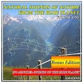 Natural Sounds of Nature from the Blue Planet: Volume 1: Bonus Edition
