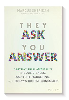 Imagen que contiene portada del libro They Ask, You Answer.