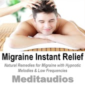 Migraine Instant Relief (Natural Remedies for Migraine With Hypnotic Melodies & Low Frequencies)
