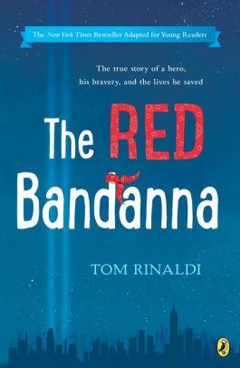 The Red Bandanna, Young Readers Adaptation
