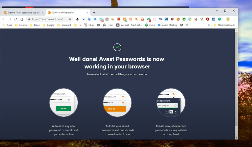 check if the Avast passwords extension works fine or not.