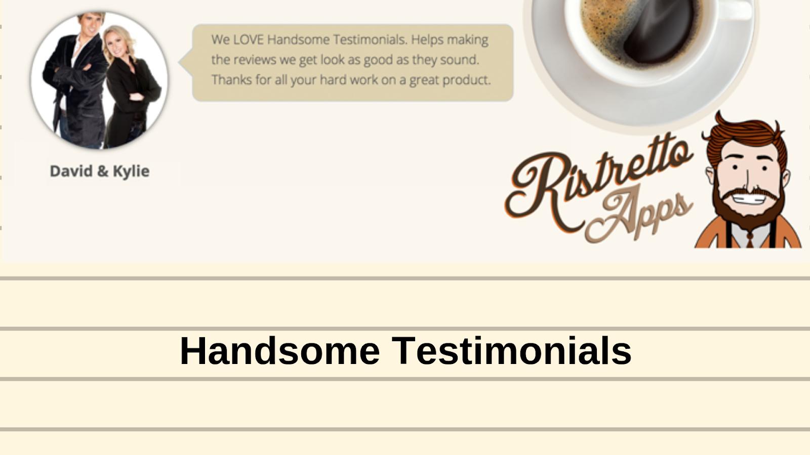 Handsome Testimonials