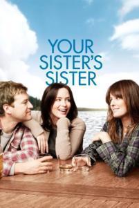 F:\DOCUMENT\cellcom\תמונות\סלקום טיוי\ניוזלטר אפריל 2019\פוסטרים\Your_Sister's_Sister_POSTER.jpg