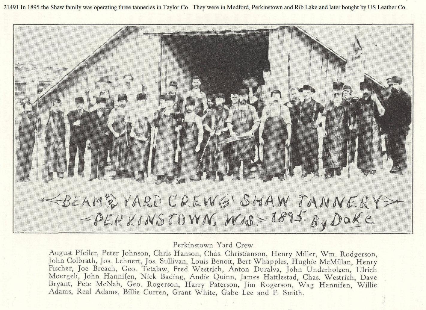"C:\Users\Robert P. Rusch\Desktop\II. RLHSoc\Documents & Photos-Scanned\Rib Lake History 21400-21499\21491 P. 1895 ""Beam and Yard Crew of Shaw Tannery, Perkinstown, Wis. 1895 by Dake"".jpg"