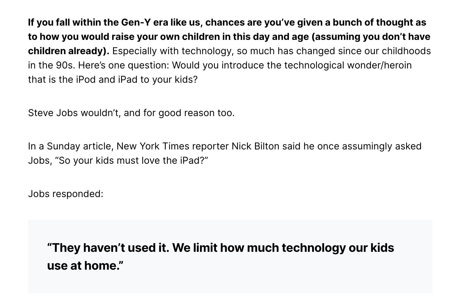 Citation de Steve Jobs sur la limitation du temps pendant lequel leurs enfants utilisent la technologie à la maison