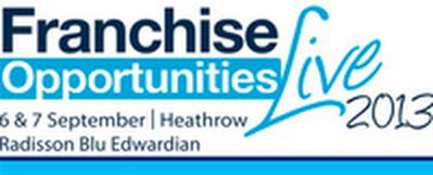 Franchise Opportunities Live | 6-7 September 2013