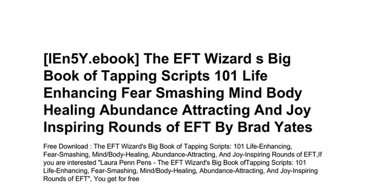 the-eft-wizard-s-big-book-of-tapping-scripts-101-life